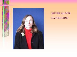 HELEN PALMER EASTBOURNE