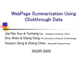 WebPage Summarization Using Clickthrough Data