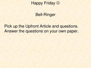 Happy Friday     Bell-Ringer