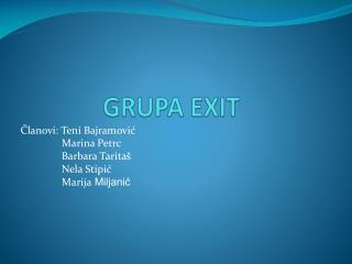 GRUPA EXIT