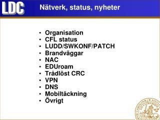 Nätverk, status, nyheter