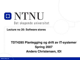 Lecture no 20: Software stores