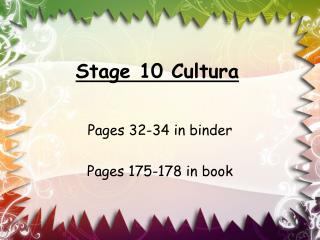 Stage 10 Cultura
