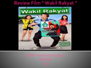 "Review Film ""  Wakil  Rakyat """