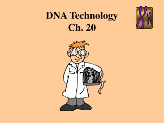 DNA Technology Ch. 20