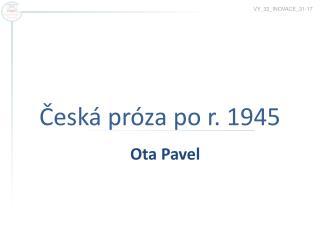 Česká próza po r. 1945