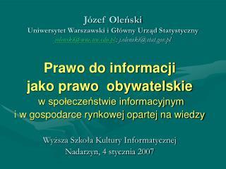 Prawo do informacji  jako prawo  obywatelskie w społeczeństwie informacyjnym