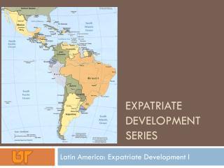 Expatriate Development Series