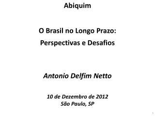 Antonio  Delfim  Netto