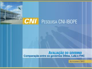 Compara��o  entre os governos Dilma, Lula e FHC