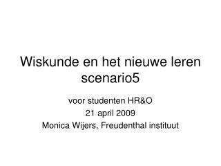 Wiskunde en het nieuwe leren scenario5