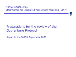 Preparations for the review of the  Gothenburg Protocol Report to the WGSR September 2006