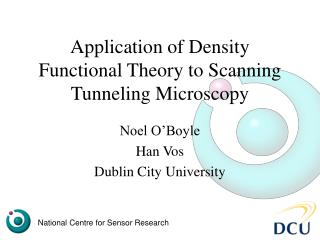 Application of Density Functional Theory to Scanning Tunneling Microscopy