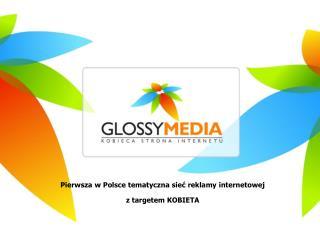 Pierwsza w Polsce tematyczna sie? reklamy internetowej  z targetem KOBIETA