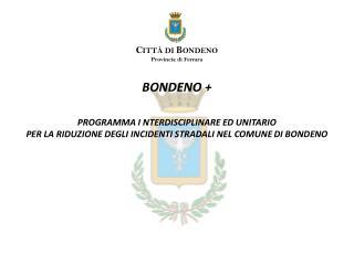 BONDENO + PROGRAMMA I NTERDISCIPLINARE ED UNITARIO