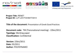 Project Title:  RENET Project ID:  LLP-LDV/TOI/09/IT/0414