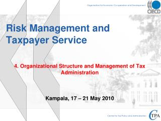 Risk Management and  Taxpayer  Service