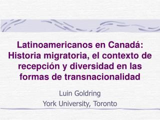 Luin Goldring York University, Toronto
