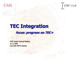 TEC Integration focus: progress on TEC+