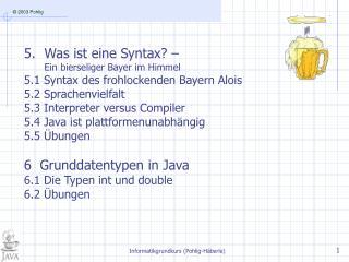 Was ist eine Syntax? –  Ein bierseliger Bayer im Himmel 5.1 Syntax des frohlockenden Bayern Alois