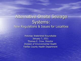 Alternative Onsite Sewage Systems: New Regulations  Issues for Localities