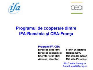 Programul de  cooperare  dintre IFA-Rom â nia  ş i CEA-Fran ţ a