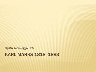 Karl Marks 1818  -1883