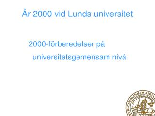 År 2000 vid Lunds universitet