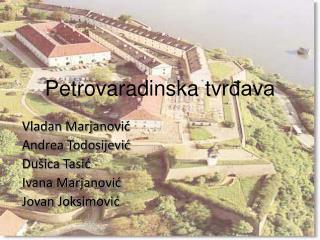 Petrovaradinska  tvr đava
