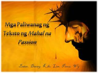 Mga Paliwanag ng Teksto ng Mahal na  Passion