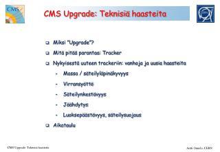 CMS Upgrade:  Teknisiä haasteita