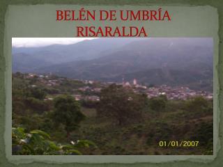 BELÉN DE  UMBRÍA RISARALDA