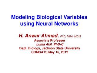 Modeling Biological Variables using Neural Networks