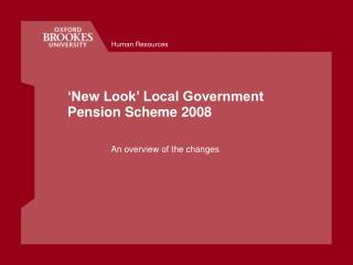 'New Look' Local Government Pension Scheme 2008