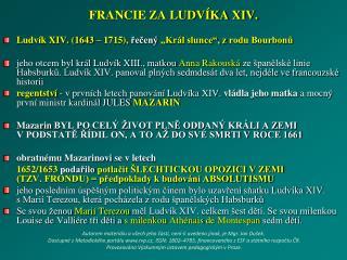 FRANCIE ZA LUDVÍKA XIV.