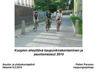 Asunto- ja yhdyskuntapäivä Helsinki 6.5.2010