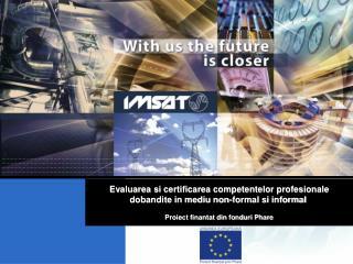 Proiect Phare S.C. IMSAT S.A.