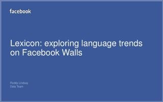 Lexicon: exploring language trends on Facebook Walls