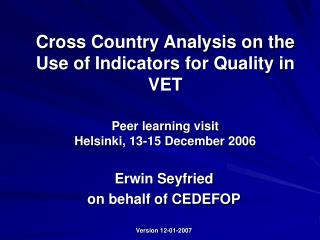 Erwin Seyfried on behalf of CEDEFOP Version 12-01-2007