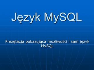Język MySQL