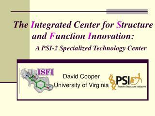 David Cooper University of Virginia