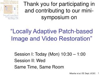 Locally Adaptive Patch-based Image and Video Restoration