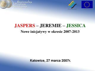 Katowice, 27 marca 2007r.