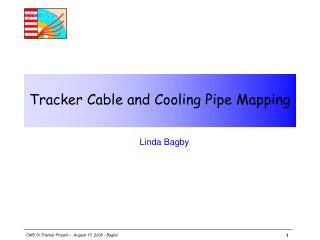 Tracker Cable and Cooling Pipe Mapping