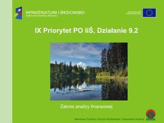 IX Priorytet PO IiŚ, Działanie 9.2