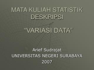 MATA KULIAH STATISTIK DESKRIPSI