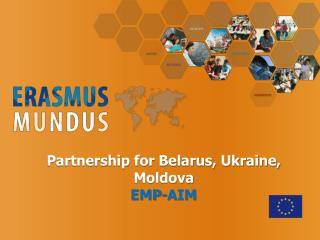 Partnership for Belarus, Ukraine, Moldova EMP-AIM