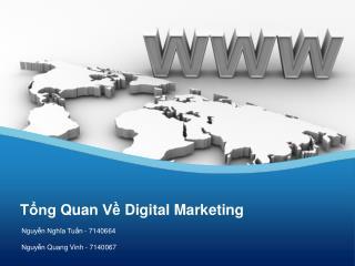 Tổng Quan Về  Digital Marketing