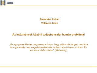 Baracskai Zoltán Velencei Jolán