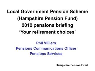 Phil Villiers Pensions Communications Officer Pensions Services